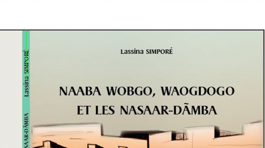 Littérature: Naaba Wobgo, Wogdogo et les Nassar-Dãmba