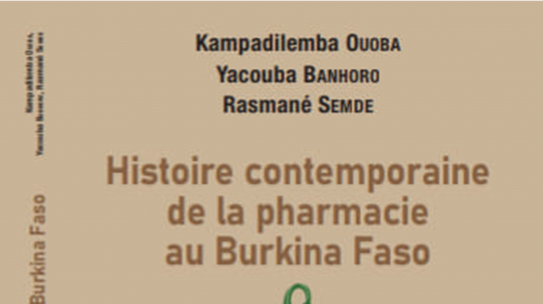 LITTÉRATURE : Histoire contemporaine de la pharmacie au Burkina Faso